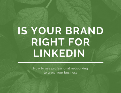 Is your brand right for LinkedIn?