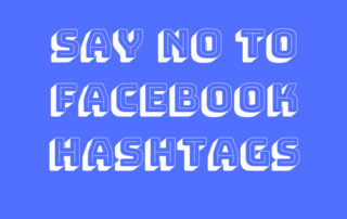 Say no to Facebook Hashtags