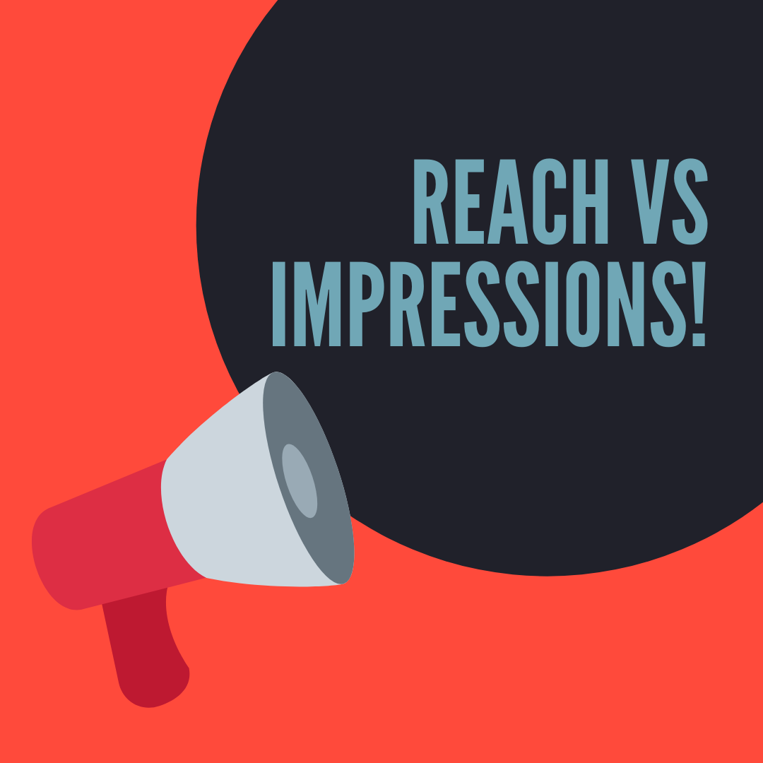REACH VS IMPRESSIONS Reach vs Impressions: Why You Need to Know the Difference Reach vs Impressions: Why You Need to Know the Difference