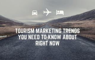 Tourism marketing know about right now