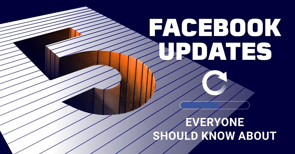 Facebook adds new updates –